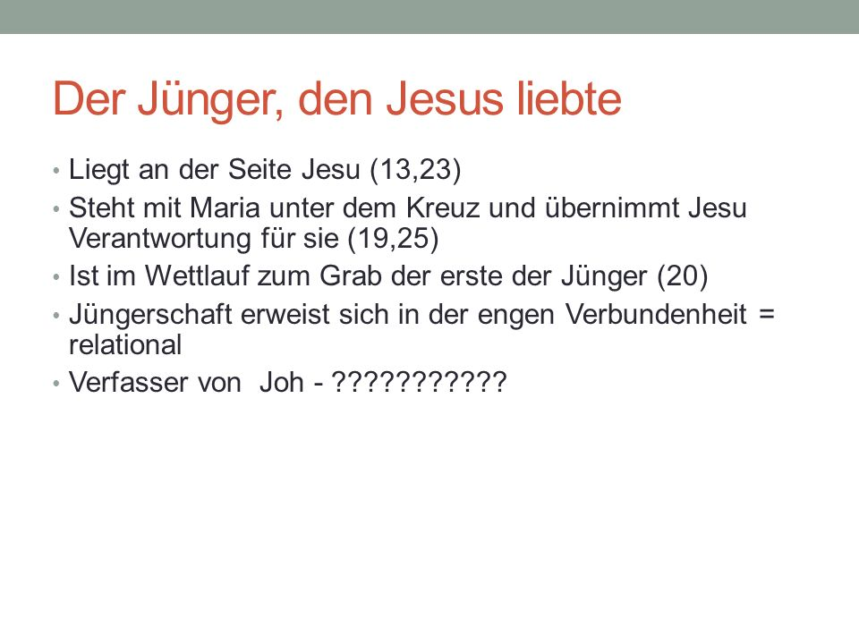 Der Jünger, den Jesus liebte