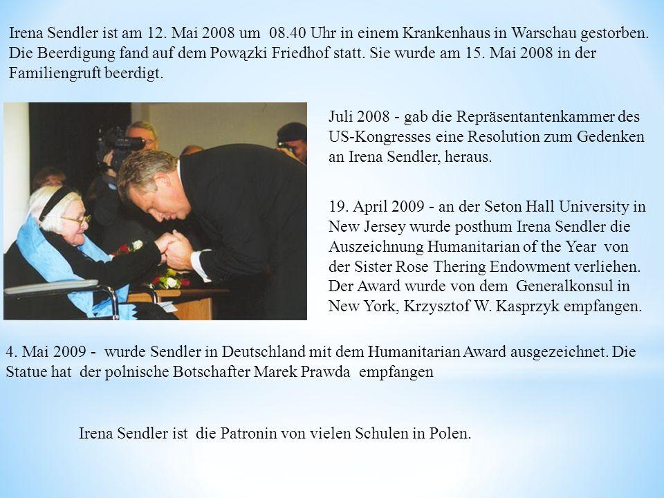 Irena Sendler ist am 12. Mai 2008 um 08