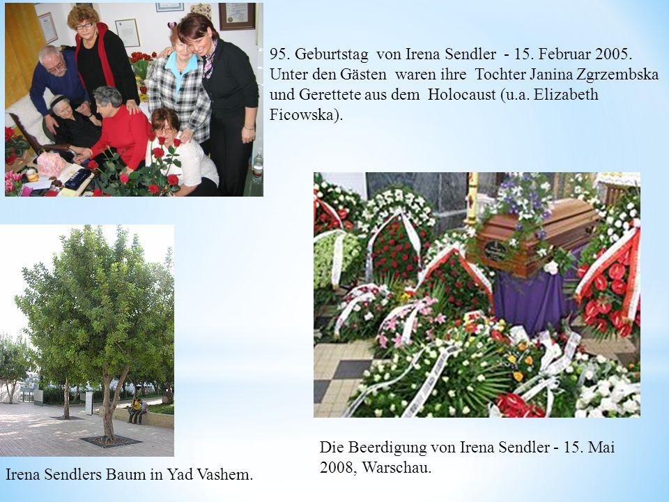 95. Geburtstag von Irena Sendler - 15. Februar 2005