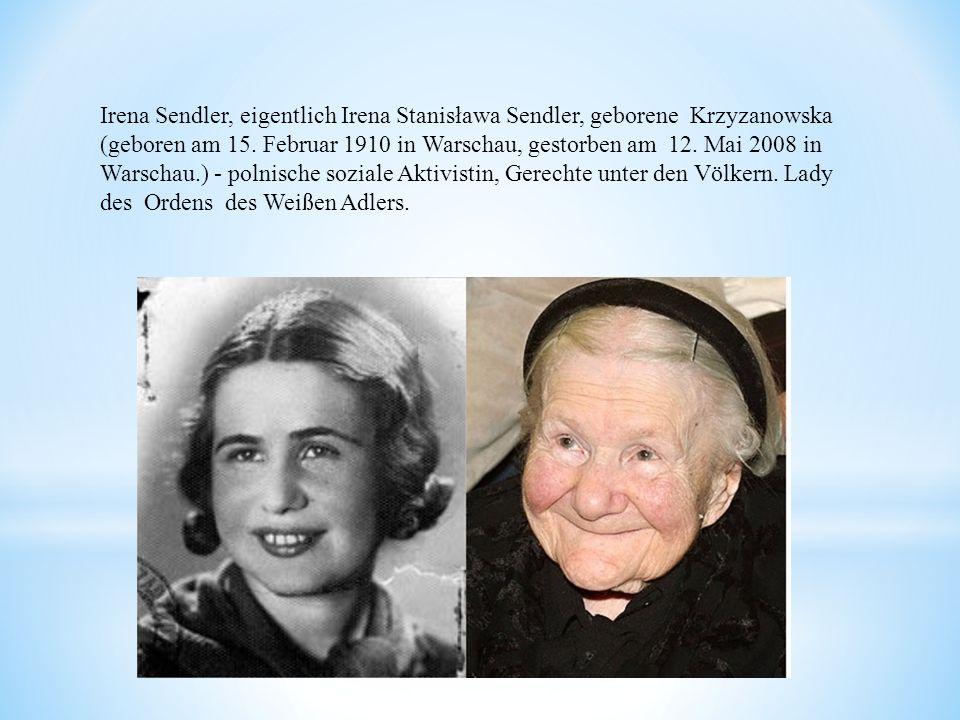 Irena Sendler, eigentlich Irena Stanisława Sendler, geborene Krzyzanowska (geboren am 15.