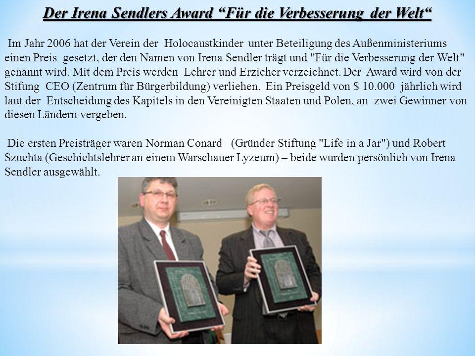 Der Irena Sendlers Award Für die Verbesserung der Welt