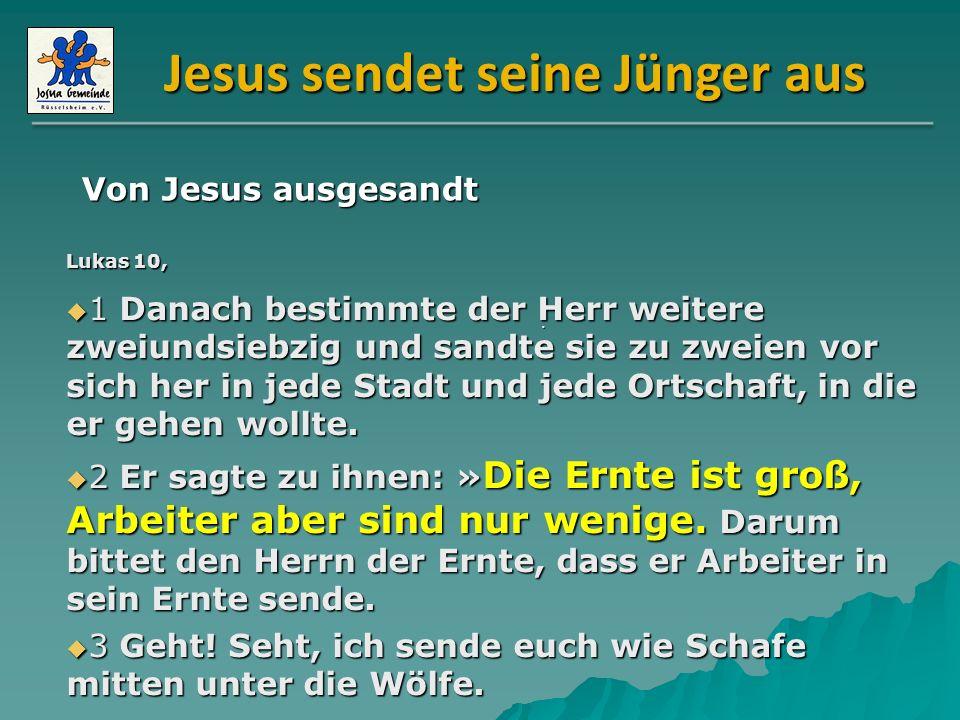 Jesus sendet seine Jünger aus