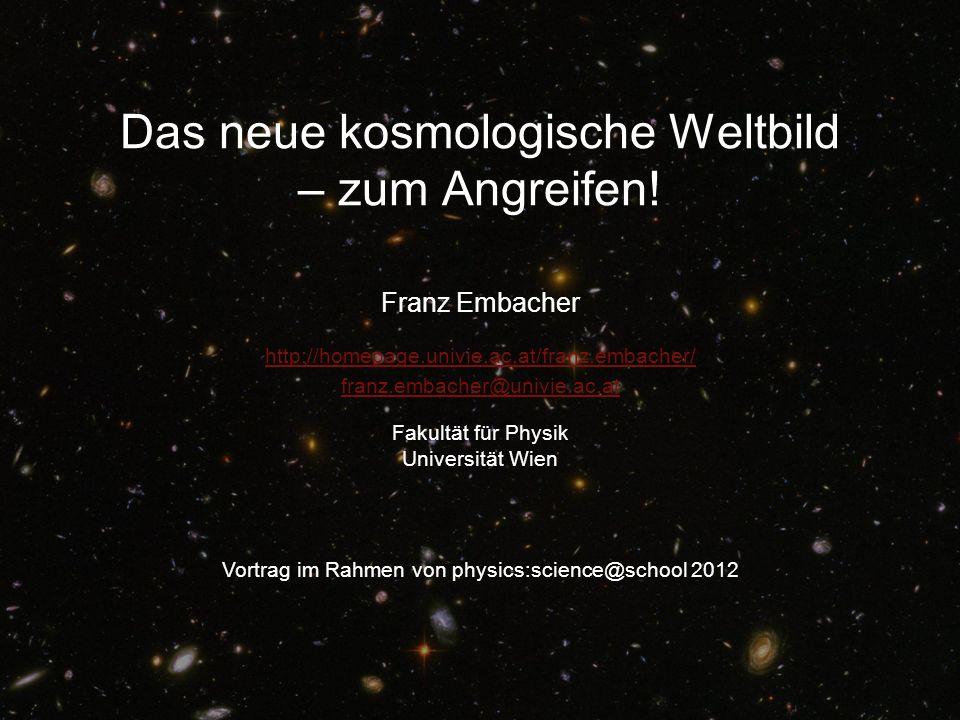 Das neue kosmologische Weltbild – zum Angreifen!