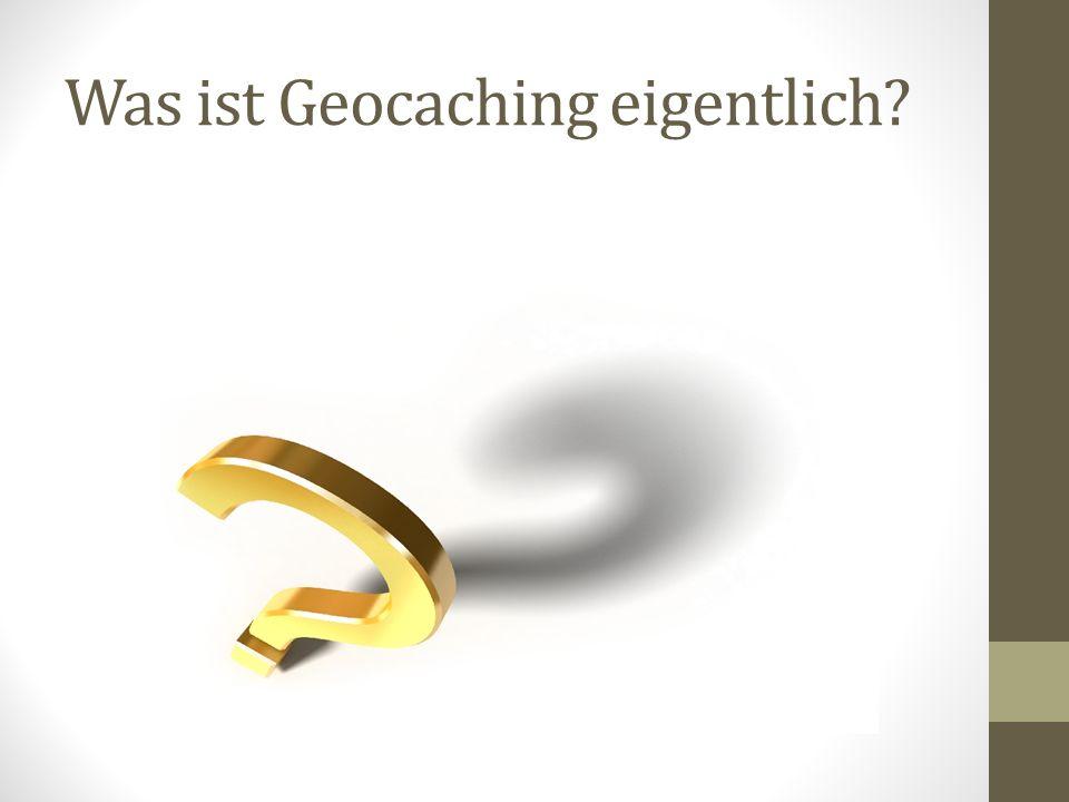 Was ist Geocaching eigentlich