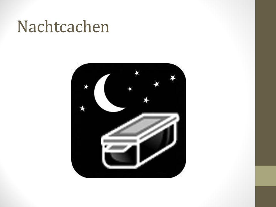 Nachtcachen