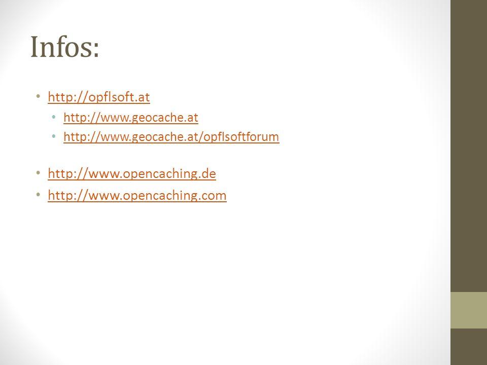 Infos: http://opflsoft.at http://www.opencaching.de