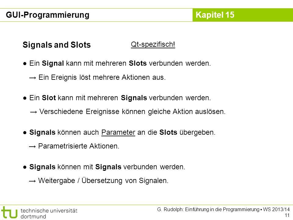 GUI-Programmierung Signals and Slots Qt-spezifisch!