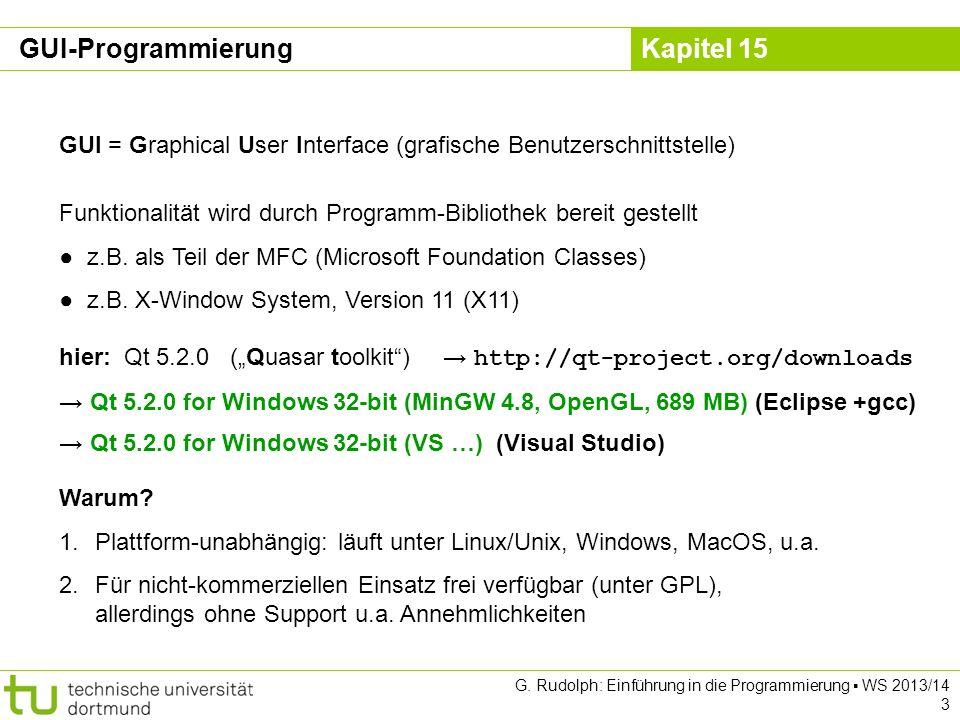 GUI-Programmierung GUI = Graphical User Interface (grafische Benutzerschnittstelle) Funktionalität wird durch Programm-Bibliothek bereit gestellt.