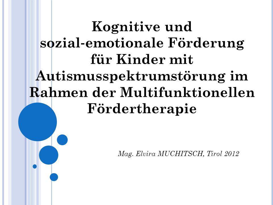 Kognitive und sozial‐emotionale Förderung für Kinder mit Autismusspektrumstörung im Rahmen der Multifunktionellen Fördertherapie