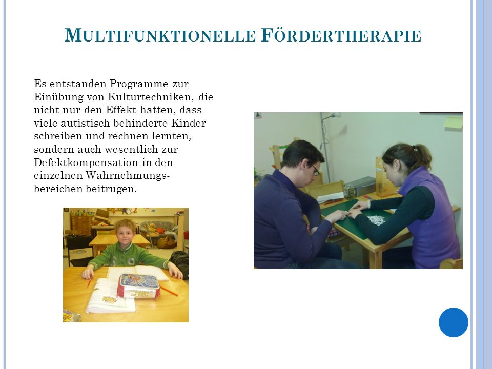 Multifunktionelle Fördertherapie