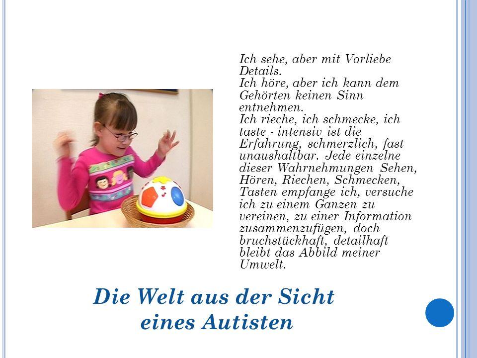 Die Welt aus der Sicht eines Autisten