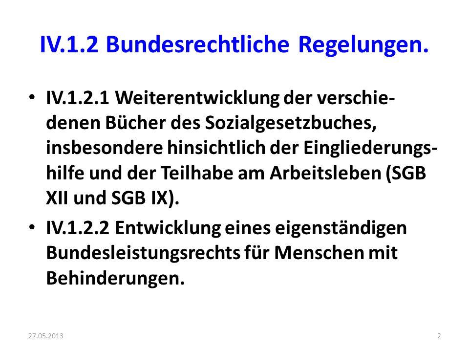 IV.1.2 Bundesrechtliche Regelungen.