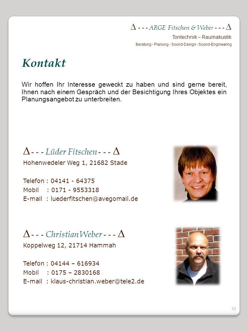 Kontakt  - - - Lüder Fitschen - - -   - - - Christian Weber - - - 