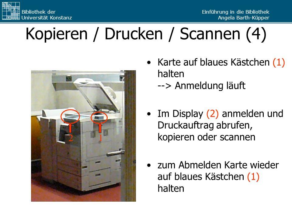 Kopieren / Drucken / Scannen (4)