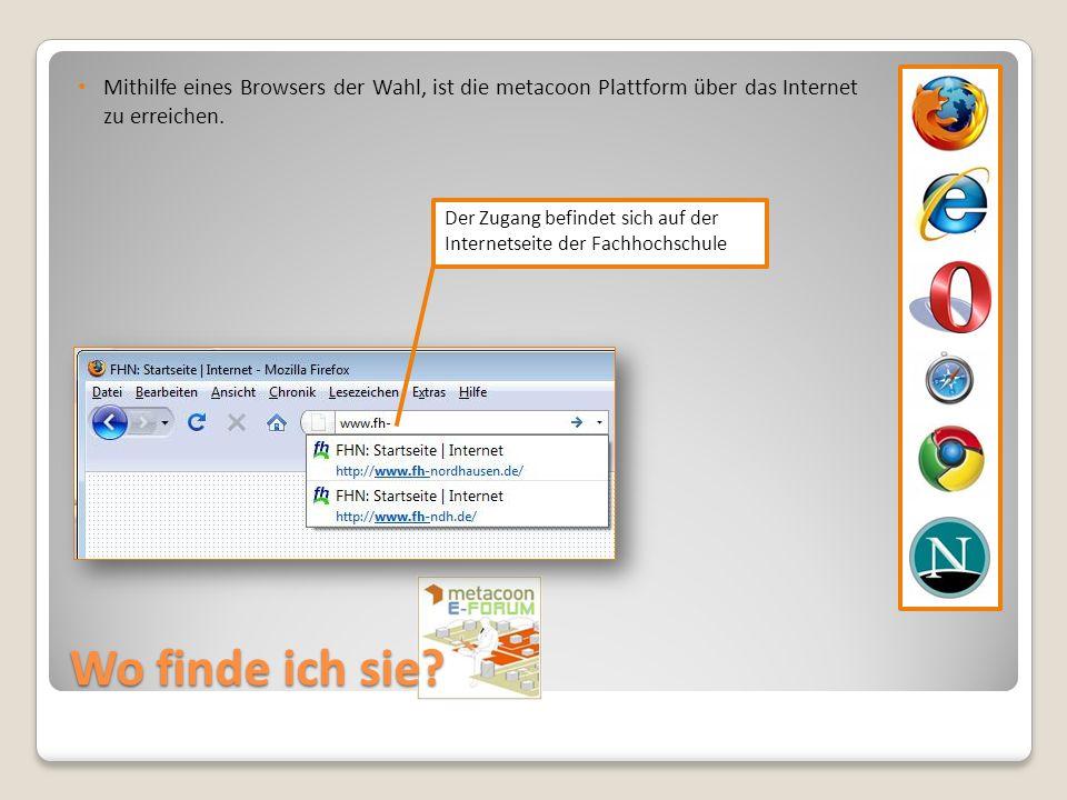 Mithilfe eines Browsers der Wahl, ist die metacoon Plattform über das Internet zu erreichen.