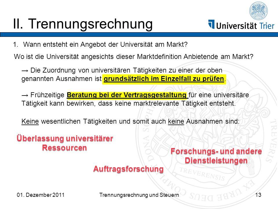 II. Trennungsrechnung Überlassung universitärer Ressourcen