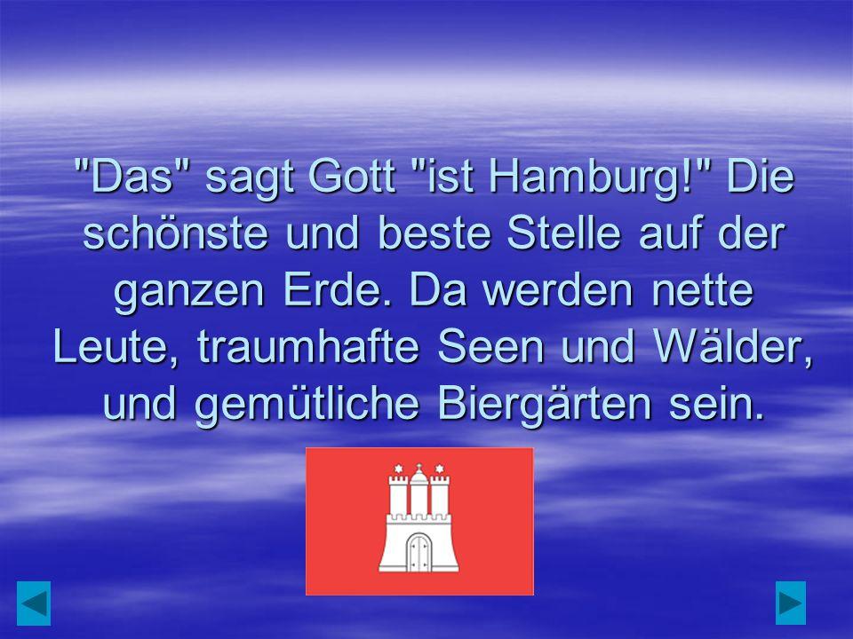 Das sagt Gott ist Hamburg