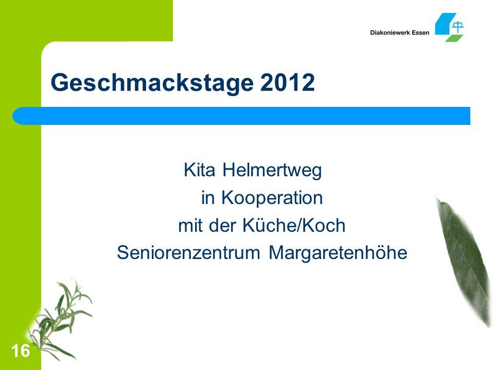 Geschmackstage 2012 Kita Helmertweg in Kooperation mit der Küche/Koch Seniorenzentrum Margaretenhöhe