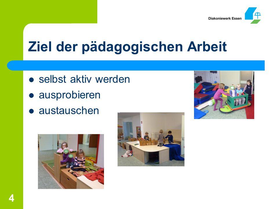 Ziel der pädagogischen Arbeit
