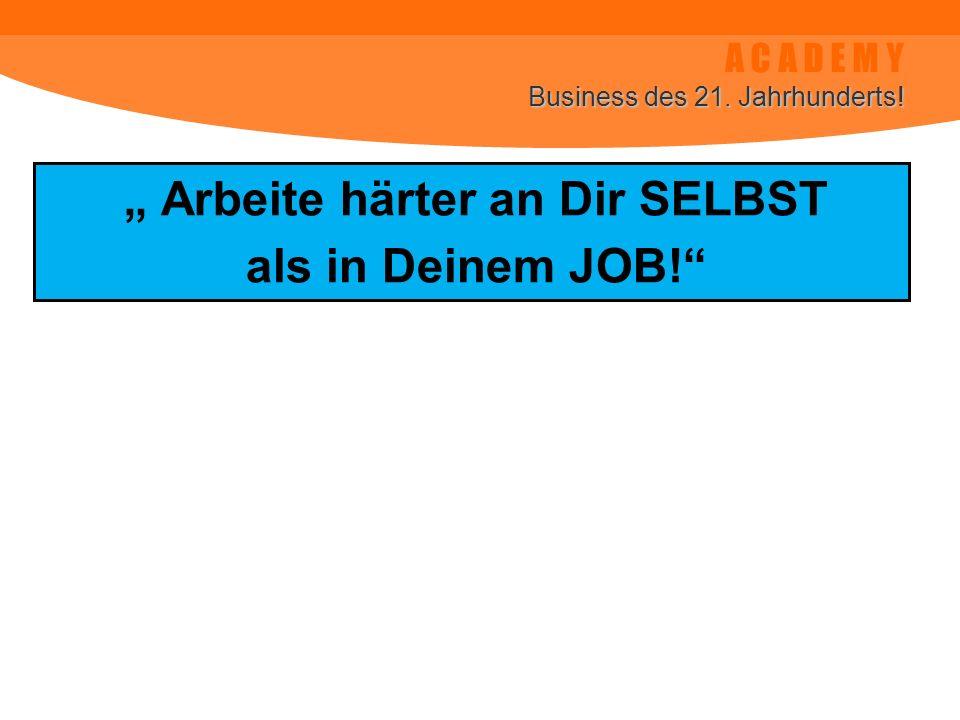 """"""" Arbeite härter an Dir SELBST"""