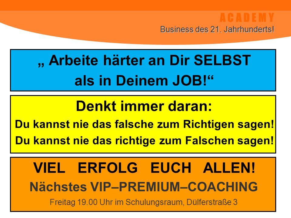 """"""" Arbeite härter an Dir SELBST als in Deinem JOB!"""