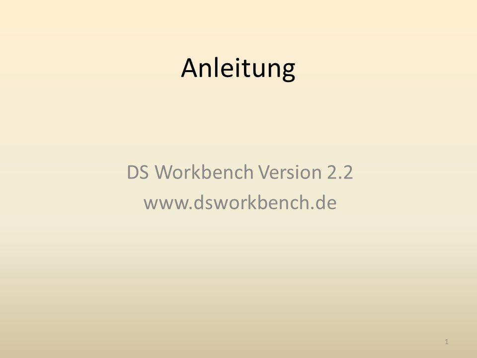 DS Workbench Version 2.2 www.dsworkbench.de