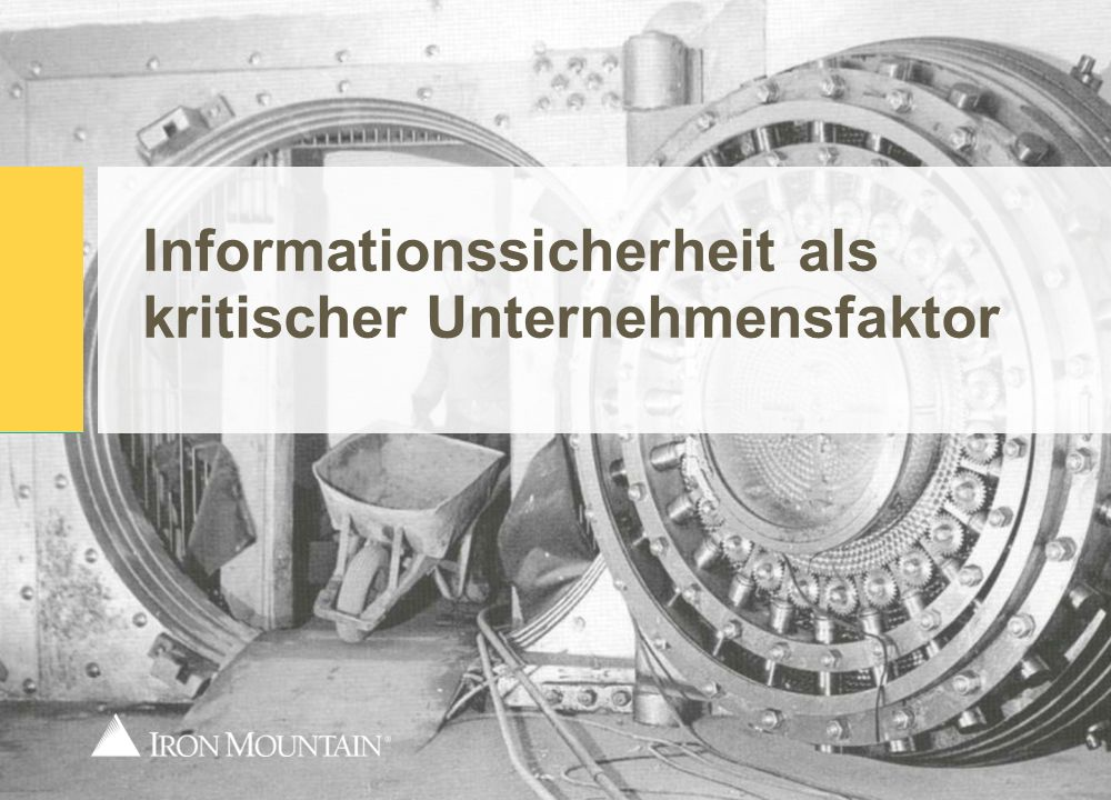 Informationssicherheit als kritischer Unternehmensfaktor