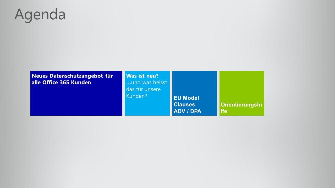 Agenda Neues Datenschutzangebot für alle Office 365 Kunden