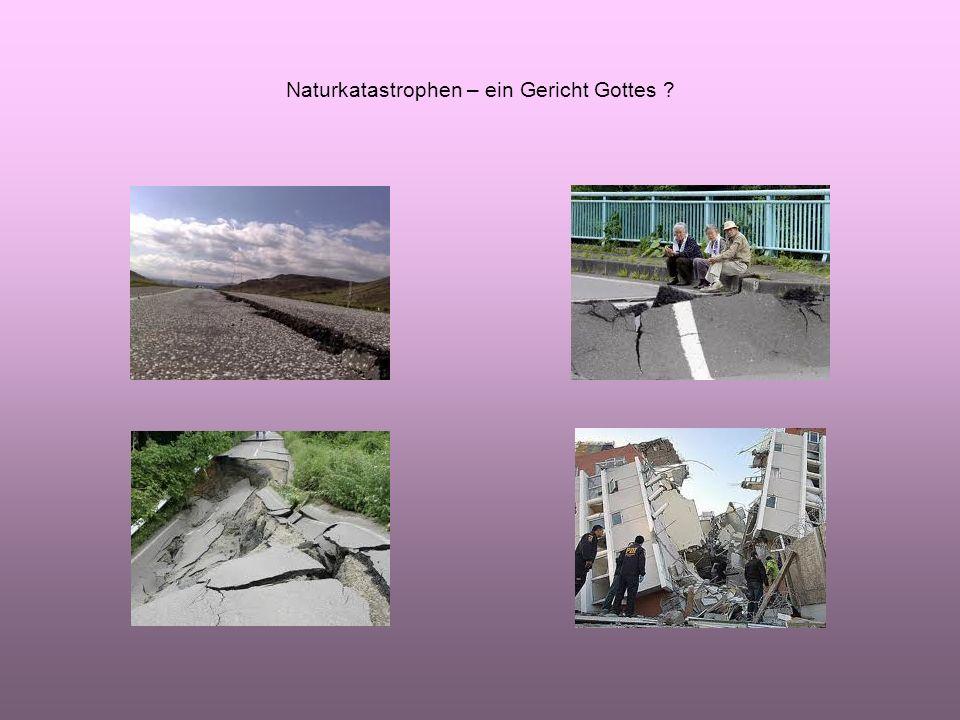 Naturkatastrophen – ein Gericht Gottes