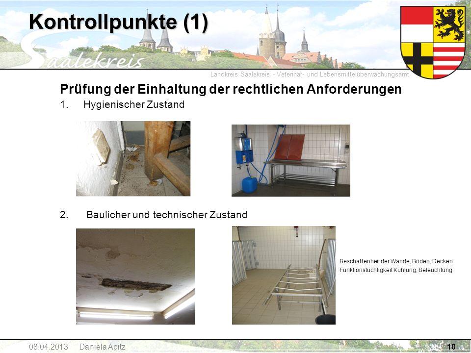 Kontrollpunkte (1) Prüfung der Einhaltung der rechtlichen Anforderungen. Hygienischer Zustand. 2. Baulicher und technischer Zustand.