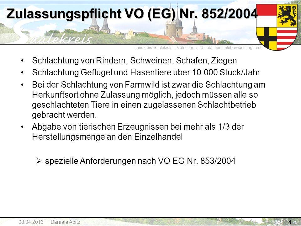 Zulassungspflicht VO (EG) Nr. 852/2004