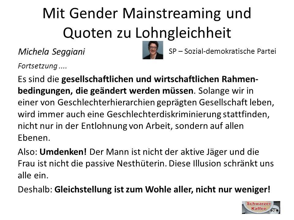 Mit Gender Mainstreaming und Quoten zu Lohngleichheit