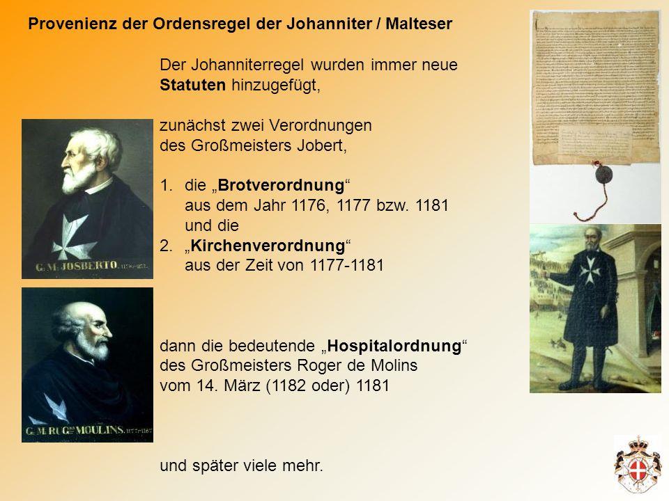 Provenienz der Ordensregel der Johanniter / Malteser