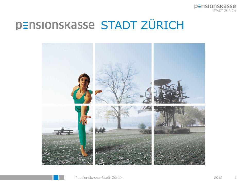 STADT ZÜRICH Pensionskasse Stadt Zürich 2012