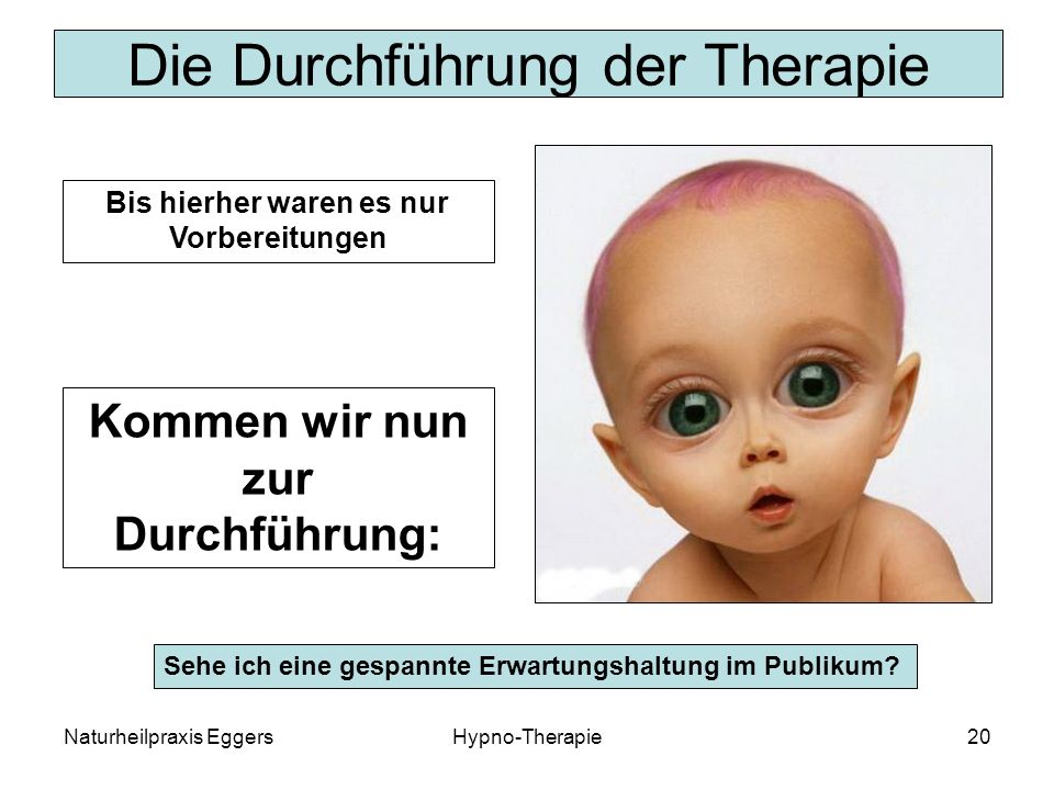 Die Durchführung der Therapie