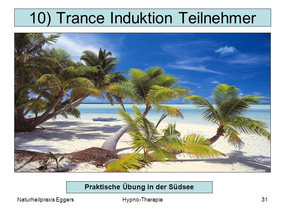 10) Trance Induktion Teilnehmer