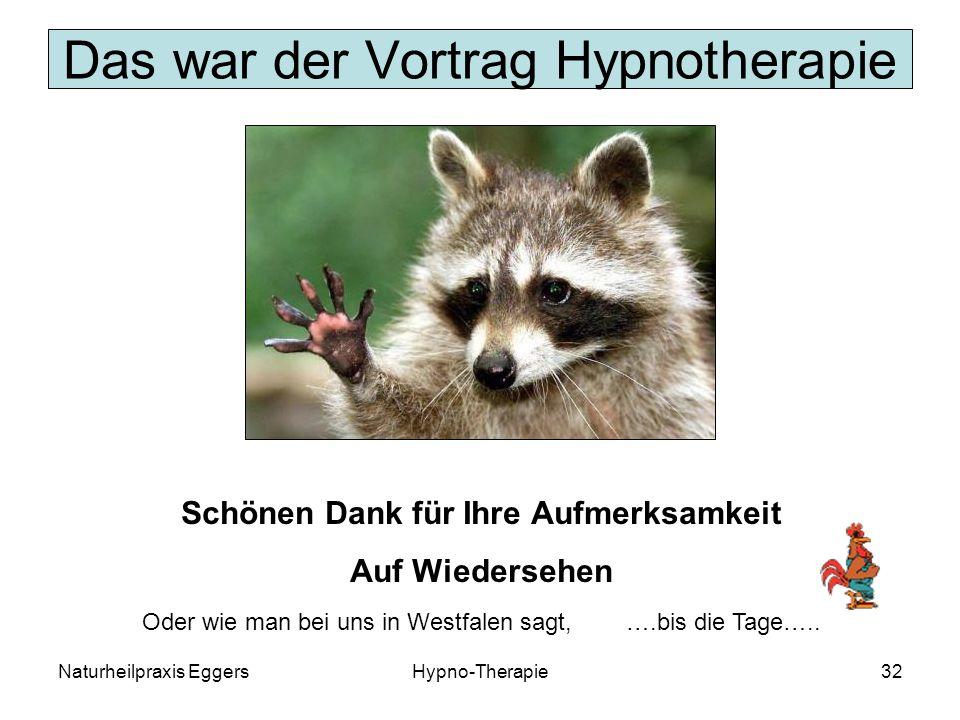 Das war der Vortrag Hypnotherapie