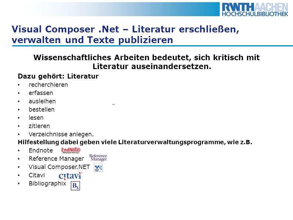 Visual Composer .Net – Literatur erschließen, verwalten und Texte publizieren