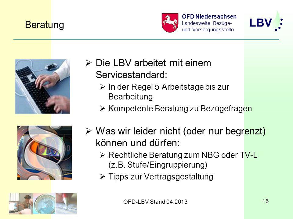 Die LBV arbeitet mit einem Servicestandard: