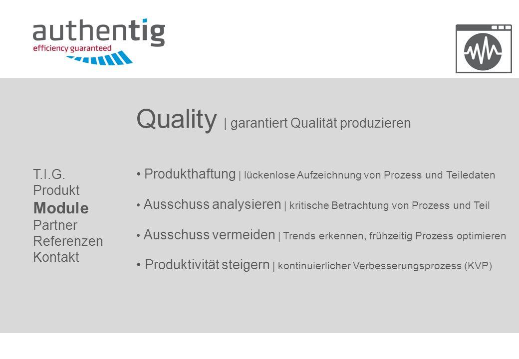 Quality | garantiert Qualität produzieren
