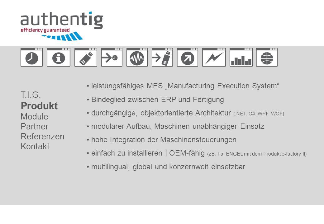 Produkt T.I.G. Module Partner Referenzen Kontakt