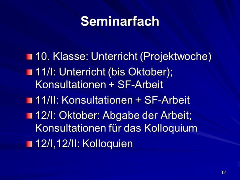 Seminarfach 10. Klasse: Unterricht (Projektwoche)