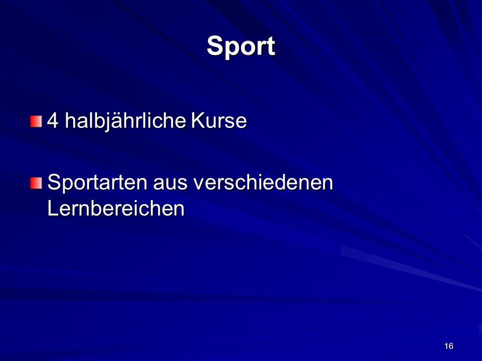 Sport 4 halbjährliche Kurse Sportarten aus verschiedenen Lernbereichen