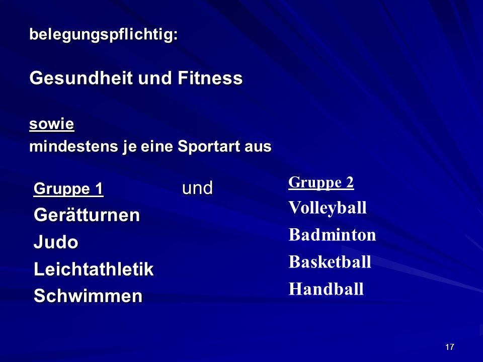 belegungspflichtig: Gesundheit und Fitness sowie mindestens je eine Sportart aus