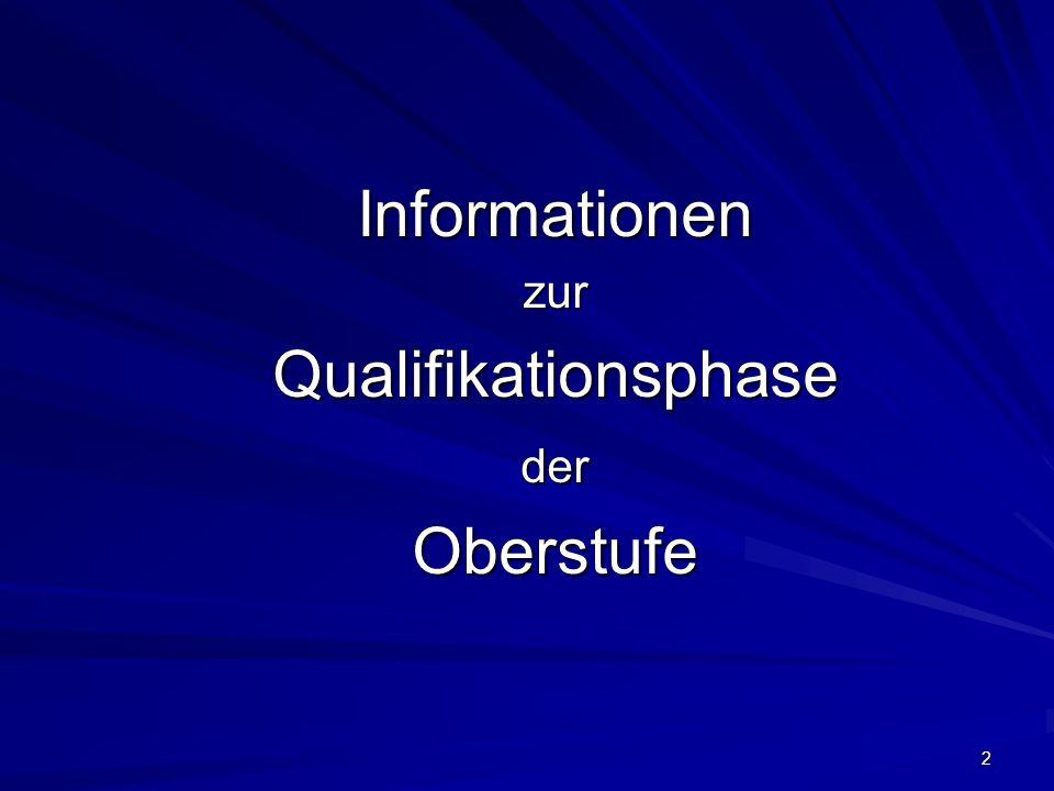 Informationen zur Qualifikationsphase der Oberstufe