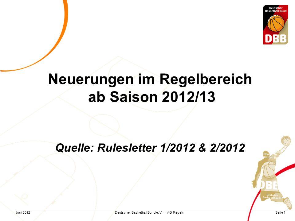 Neuerungen im Regelbereich Quelle: Rulesletter 1/2012 & 2/2012