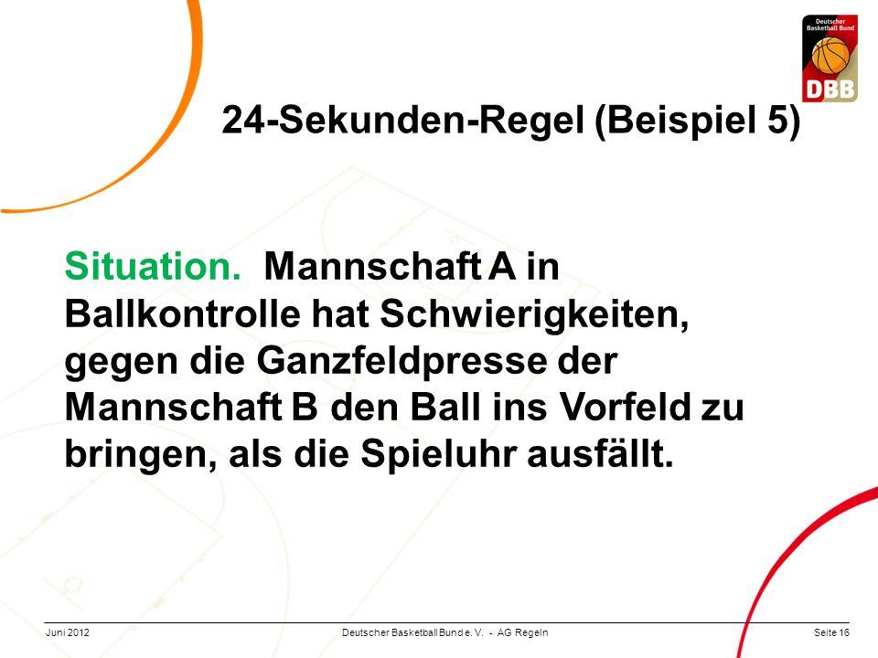 24-Sekunden-Regel (Beispiel 5)