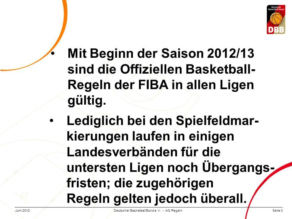 Mit Beginn der Saison 2012/13 sind die Offiziellen Basketball-Regeln der FIBA in allen Ligen gültig.