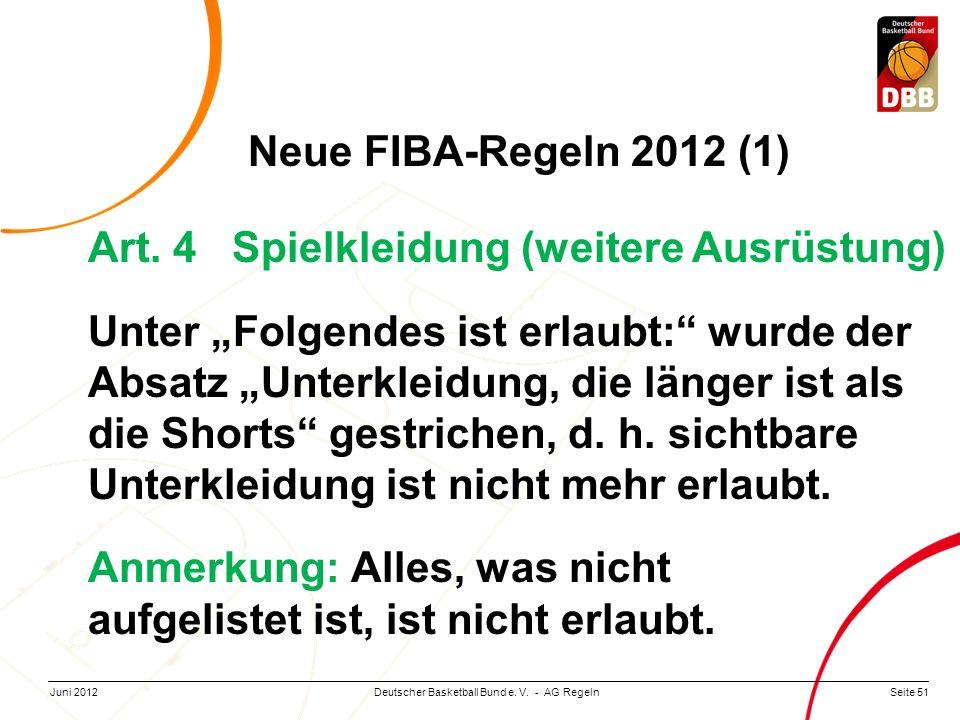 Neue FIBA-Regeln 2012 (1) Art. 4 Spielkleidung (weitere Ausrüstung)