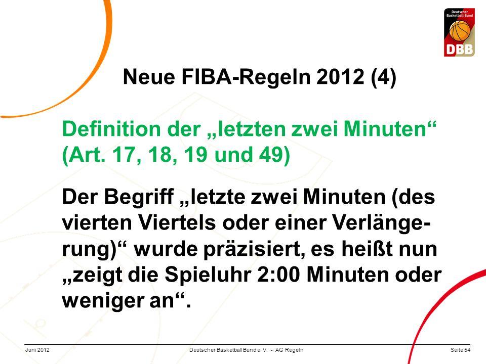 """Neue FIBA-Regeln 2012 (4) Definition der """"letzten zwei Minuten (Art. 17, 18, 19 und 49)"""
